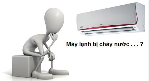 nguyen-nhan-cach-khac-phuc-may-lanh-bi-chay-nuoc